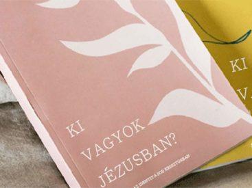 Ki vagyok Jézusban? – 1. heti memoriter és kihívás